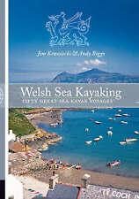Welsh Sea Kayaking: Fifty Great Sea Kayak Voyages by Jim Krawiecki, Andy...
