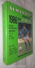 ALMANACCO ILLUSTRATO DEL CALCIO 1986 A cura di Arrigo Beltrami Panini Calciatori