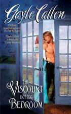 The Viscount in Her Bedroom (The Sisters of Willow Pond) Callen, Gayle