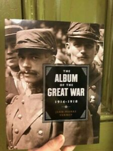 The Album of the Great War 1914-1918 - NEW, paperback
