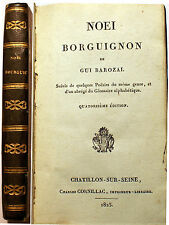 BOURGOGNE/NOEI BORGUIGNON/GUI BAROZAI/ED CORNILLAC/1825/LA MONNOYE/GLOSSAIRE