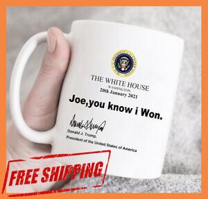Funny Donald Trump Mug Joe You know I Won Donald Trump White Ceramic Gag Gift.