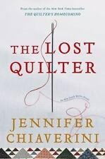 The Lost Quilter: An Elm Creek Quilts Novel (Elm Creek Quilts Novels) by Chiaver