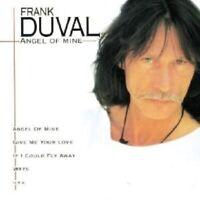FRANK DUVAL - ANGEL OF MINE  CD NEW!