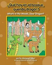¿Que Hay en el Bosque, Querido Dragon? What's in the Woods, Dear Dragon? NEW!
