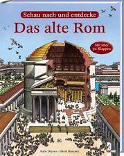 Komm mit und entdecke das alte Rom - Lebendiger Alltag der Römer mit 50 Klappen
