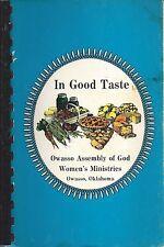 *OWASSO OK 1985 ASSEMBLY OF GOD CHURCH COOK BOOK *IN GOOD TASTE *OKLAHOMA *RARE