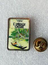Pin's Pins Tintin et Milou bd Hergé comic strip l'oreille cassée