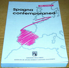 SPAGNA CONTEMPORANEA 2002, numero 21 RIVISTA STORIA