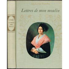 LETTRES de mon MOULIN Alphonse DAUDET Histoire de la PROVENCE Marie MAURON 1974
