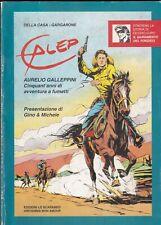 Della Casa-Gargarone - Galep Aurelio Galleppini - Lo Scarabeo s. d. Tex Willer