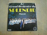 45 tours le grand orchestre du splendid macao