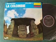 DECOUVREZ LA COLOMBIE, volume 2 - Dédicacé - LP 1978 BARCLAY 93.023 colombia