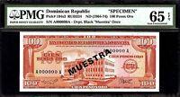 Dominican Republic 100 Pesos Oro 1964 -74  SPECIMEN PMG 65 EPQ UNC Pick#104s3