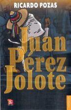 Juan Pérez Jolote: Biografia de un Tzotzil (Colec