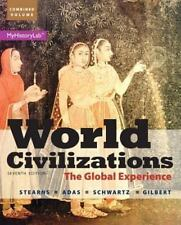 World Civilizations: The Global Experience, Combined Volume (7th Edition), Stear