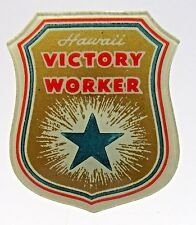 rare WWII 40s HAWAII VICTORY WORKER plastic celluloid pinback button HOME FRONT+