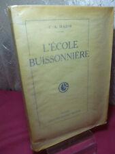 L'ÉCOLE BUISSONNIERE C.X Hadir Exemplaire n°3 avec envoi de l'auteur ( rare)
