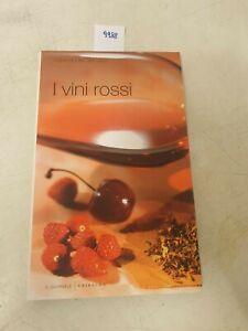 I grandi libri del vino i vini rossi   edizione il giornale