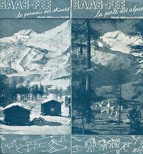 OPUSCOLO PIEGHEVOLE svizzera SAAS-FEE LA PERLA DELLE ALPI   anni 30 MONTE MORO