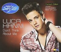 Luca Hanni Don't think about me (2012; 2 tracks, Bohlen) [Maxi-CD]