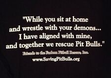 New Friends To The Forlorn Pitbull Rescue Align With My Demons T-Shirt Small