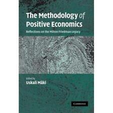 The Methodology of Positive Economics - Paperback NEW Uskali Maki 2009-08-06