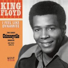 King Floyd - I Feel Like Dynamite - The Early Chimneyville Singles And More 1970