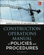 Construction Operations Manual of Policies and Procedures, Fifth Edition, Civite