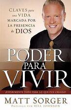Poder Para Vivir: Experimente todo para lo que fue creado! Spanish Edition