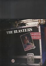 THE BLASTERS - over there LP