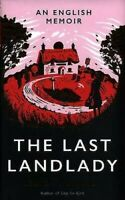 The Last Landlady: un Inglés Memoir por Thompson, Laura