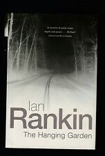 Inspector Rebus Novels Ser.: The Hanging Garden by Ian Rankin, Signed 1st UK