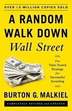 A Random Walk down Wall Street : The Time-Tested Strategy for Successful...
