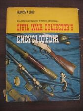 Civil War Collector's Encyclopedia by Francis Lord 1965 HC Arms Uniforms Equipmt