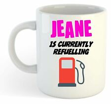Jeane Is Currently Refuelling Mug Pink - Funny, Gift, Name, Personalised
