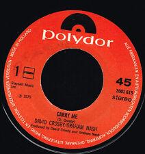 "45T 7"": David Crosby - Graham Nash: carry me. polydor. A4"