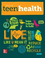 Teen Health Hardcover Consolidated Modules - Student Edition by Bronson...