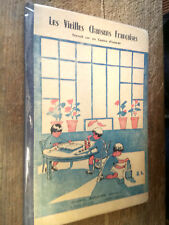 Les vieilles chansons françaises Travail sur un centre d'intérêt 1954