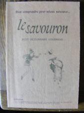 Le Savouron Dictionnaire Gourmand 1986 Cuisine Gastronomie Art Culinaire