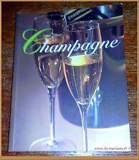 CHAMPAGNE - vins alcools spiritueux histoire France Alsace gastronomie