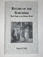 Return of the Sorcerers by Manly P. Hall Black and White Magic Magik Occult