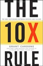 The 10X Rule: The Only Difference Between Success and Failure......(Hardcover)