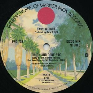 GARY WRIGHT Touch And Gone (Extended Vrsn) (1977 US Double Side A Promo 12inch)