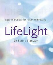Life Light: Light and Colour for Health and Healing-ExLibrary