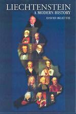 Liechtenstein: A Modern History, Very Good Condition Book, Beattie, D., ISBN 978