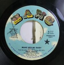 Rock Promo 45 Paul Davis - Make Her My Baby / Can'T Get Back To Alabama On Bang