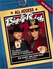 Big and Rich All Access by John Rich and Big Kenny 2007 Hardcover DVD Included