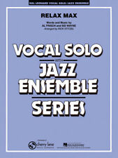 Relax Max VOCAL Singing VOICE Solo and Jazz Ensemble Set MUSIC SCORE & PARTS