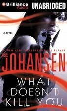 What Doesn't Kill You: A Novel, Iris Johansen, Good Book